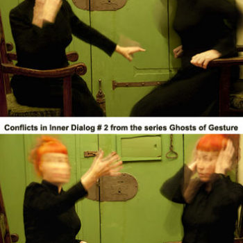 Teoksen nimi: Conflicts in Inner Dialog # 1 & # 2 / Ghosts of Gesture -valokuvasarja