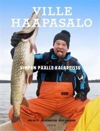 Teoksen nimi: Ville Haapasalo -Vimpan päälle kalareissu 2016 Juha metso / Hasse Härkönen / Ben Henriksson