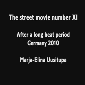 Teoksen nimi: The street movie number XI
