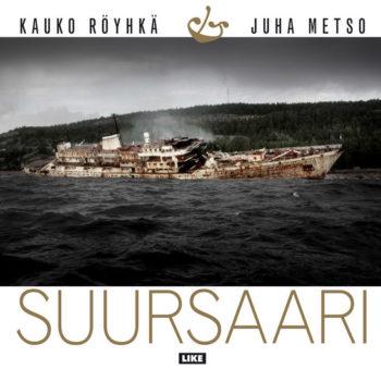 Teoksen nimi: Suursaari 2016 Juha Metso / Kauko Röyhkä