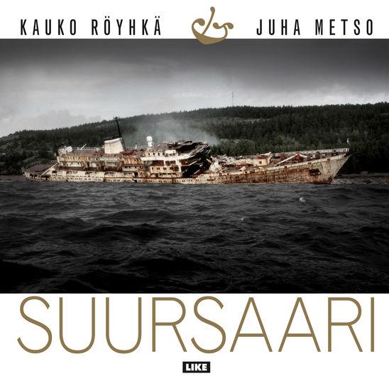 Suursaari 2016 Juha Metso / Kauko Röyhkä