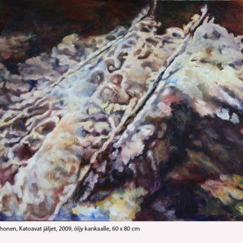 Teoksen nimi: Katoavat jaljet, 2009, öljy kankaalle, 60 x 80 cm