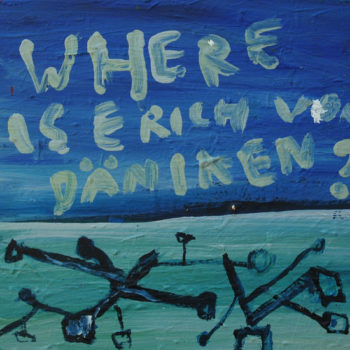 Teoksen nimi: Where is erich von Däniken?
