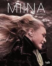 Teoksen nimi: Miina Äkkijyrkkä 2007 Juha Metso / Jaakko Heinimäki