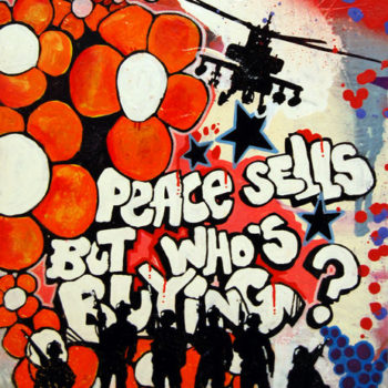 Teoksen nimi: Peace sells, but who´s buying? 2010