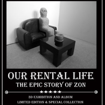 Teoksen nimi: Our Rental life – Story of Zon